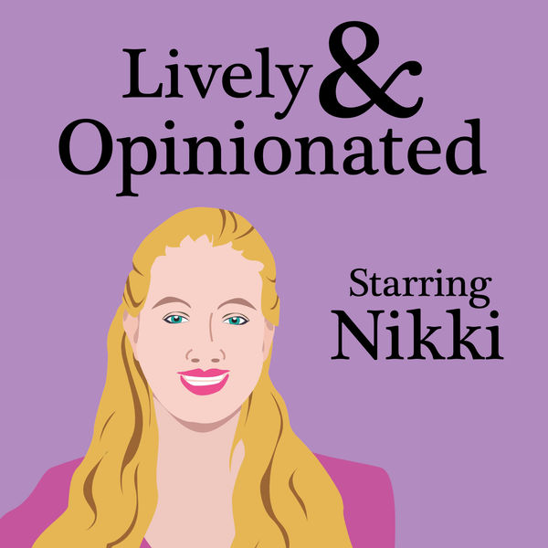 Lively & Opinionated